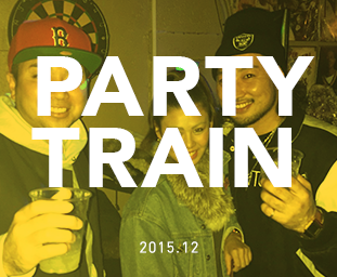 """PARTY TRAIN"