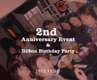 2th Anniversary Event & DJ$uu Birthday Party